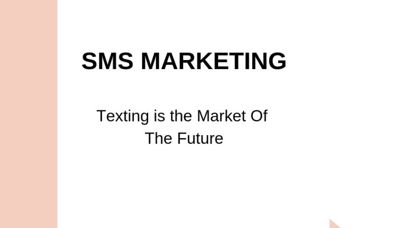SMS Marketing- Texting is the Market of the future [2020]